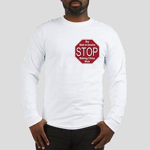 STOP Making China Rich Long Sleeve T-Shirt