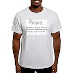 """""""Peace because..."""" t-shirt (ash grey)"""