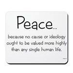 """Peace because..."" mousepad"