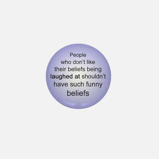 """""""Funny Beliefs"""" Mini Button"""