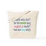 """Funny Beliefs"" Tote Bag"