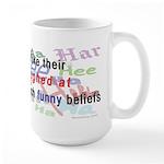 """""""Funny Beliefs"""" Large Mug"""