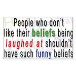 """Funny Beliefs"" Rectangle Sticker"
