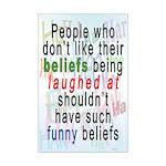 """Funny Beliefs"" Mini Poster Print"