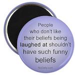 """""""Funny Beliefs"""" Magnet"""