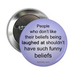 """Funny Beliefs"" 2.25"" Button"
