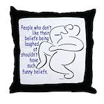 """Funny Beliefs #2"" Throw Pillow"
