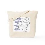 """Funny Beliefs #2"" Tote Bag"