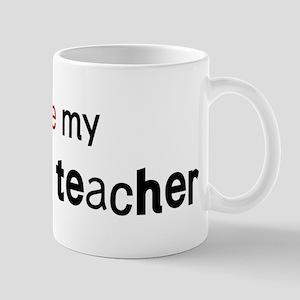 I love my Darwism Teacher Mug