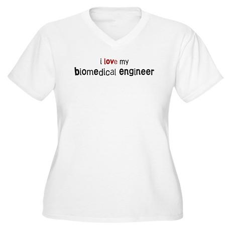I love my Biomedical Engineer Women's Plus Size V-