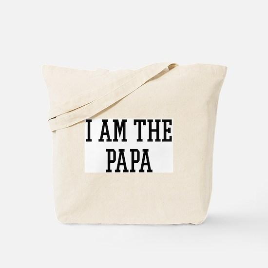 I am the Papa Tote Bag