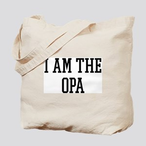 I am the Opa Tote Bag