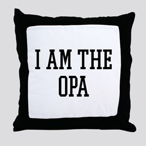 I am the Opa Throw Pillow