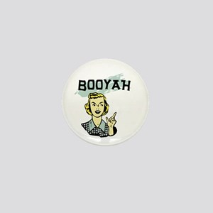 Booyah Mini Button