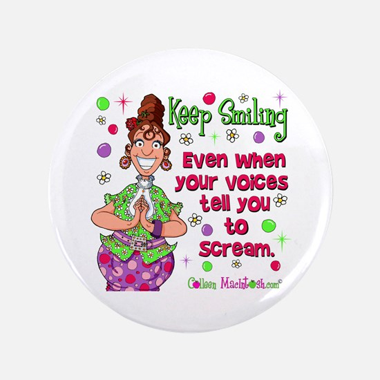 "Keep Smiling 3.5"" Button"