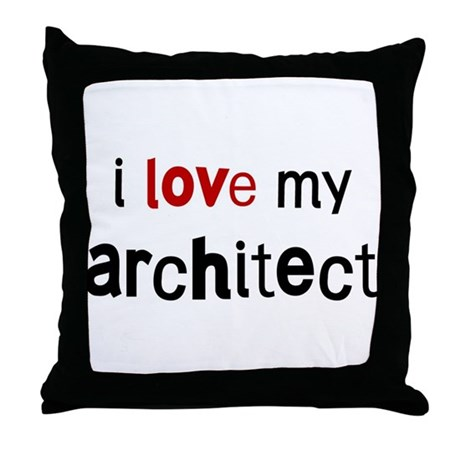 I love my Architect Throw Pillow
