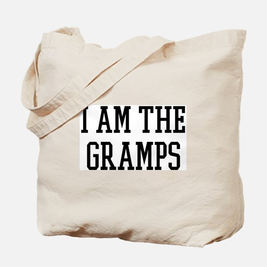 I am the Gramps Tote Bag