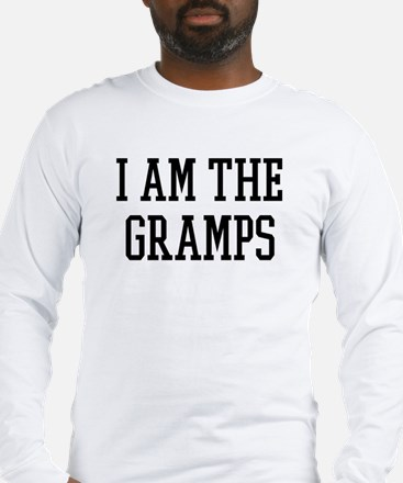 I am the Gramps Long Sleeve T-Shirt