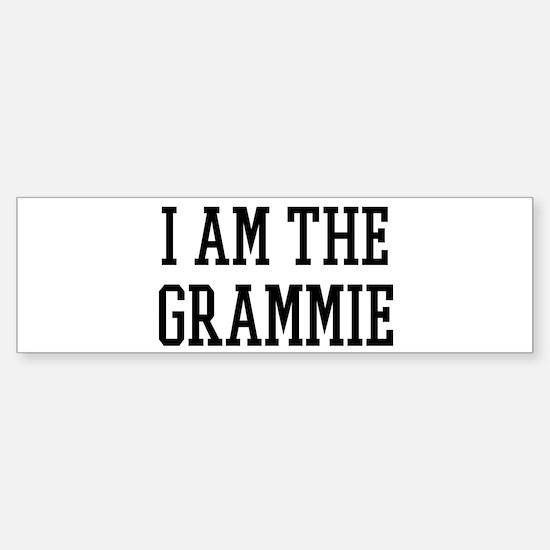 I am the Grammie Bumper Bumper Bumper Sticker