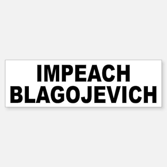 Impeach Blagojevich Bumper Bumper Bumper Sticker