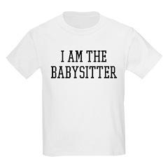 I am the Babysitter T-Shirt