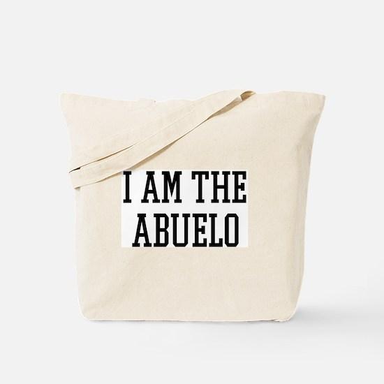 I am the Abuelo Tote Bag