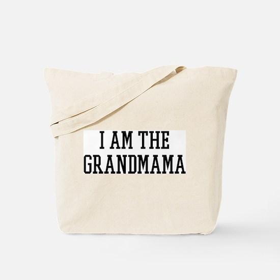 I am the Grandmama Tote Bag