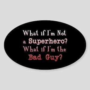 Bad Guy Twilight Oval Sticker
