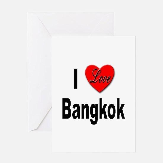 I Love Bangkok Thailand Greeting Card