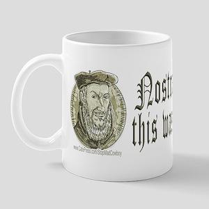 Nostradamus Knew Mug