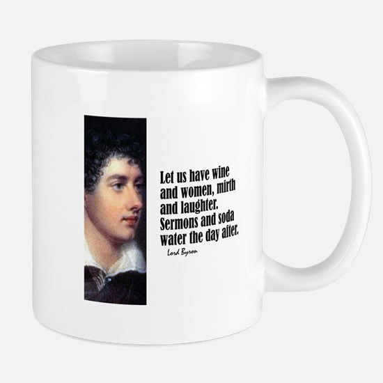 "Byron ""Let Us Have"" Mug"