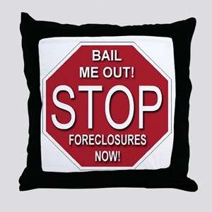 STOP Foreclosures Now Throw Pillow