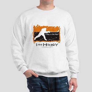 I AM HOCKEY SLAPSHOT Sweatshirt
