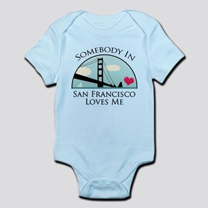 Somebody in San Francisco Loves Me Infant Bodysuit