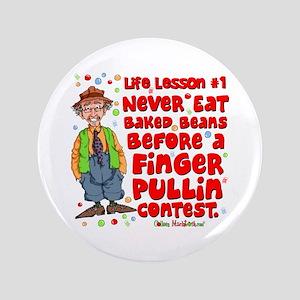 """Never Eat Beans 3.5"""" Button"""