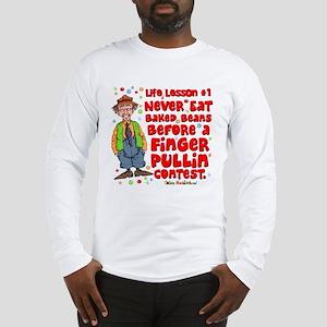 Never Eat Beans Long Sleeve T-Shirt
