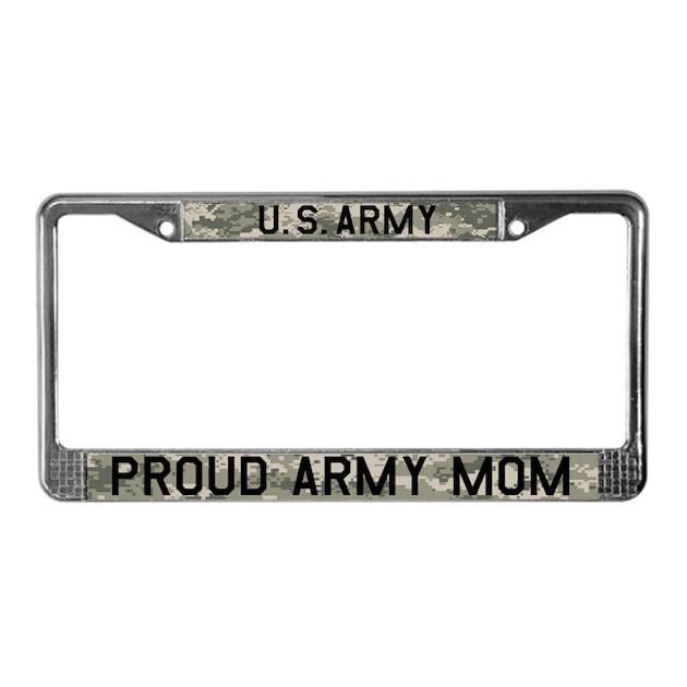 Army Mom Licence Plate Frame By Digitalair