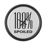 100% Spoiled Large Wall Clock