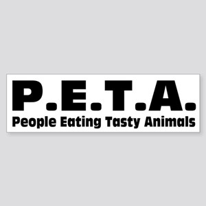 P.E.T.A.- People Eating Tasty Animals. Sticker (Bu