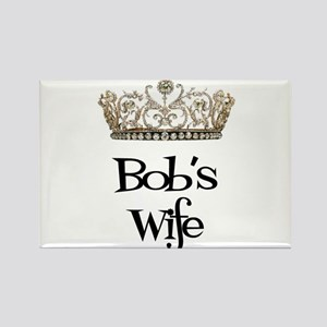 Bob's Wife Rectangle Magnet