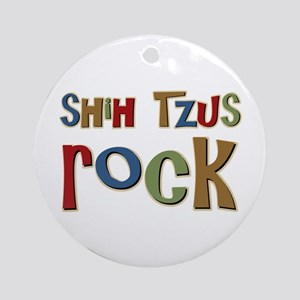Shih Tzus Rock Dog Owner lover Ornament (Round)