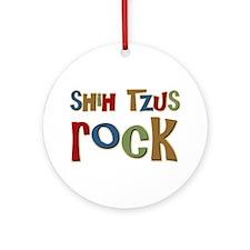 Shih Tzus Rock Dog Owner lover Ornament (Round)