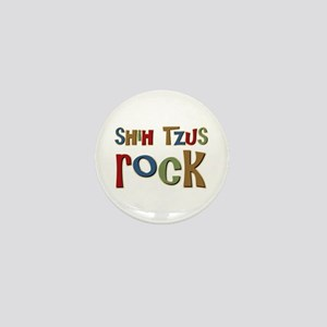 Shih Tzus Rock Dog Owner lover Mini Button