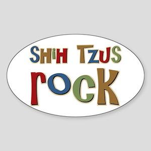 Shih Tzus Rock Dog Owner lover Oval Sticker