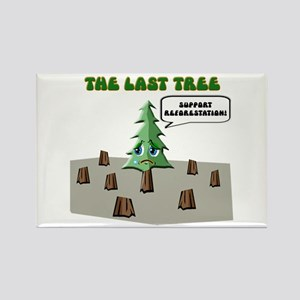 The Last Tree Rectangle Magnet