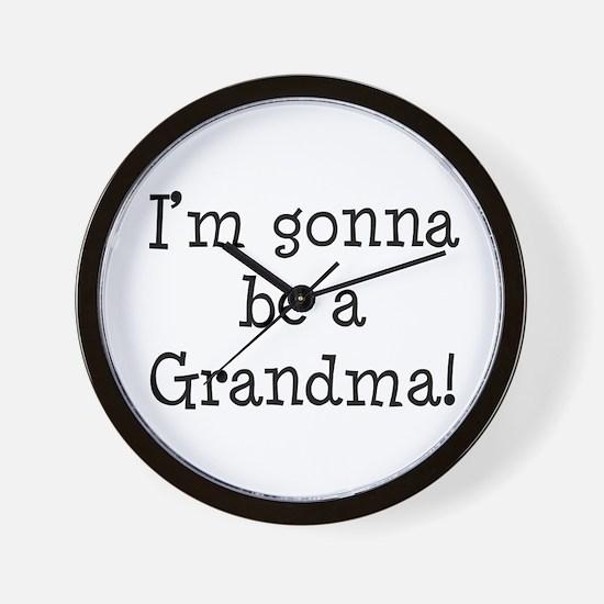 Gonna Be Grandma Wall Clock