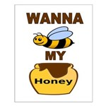 BEE MY HONEY Posters
