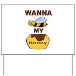 BEE MY HONEY Yard Sign