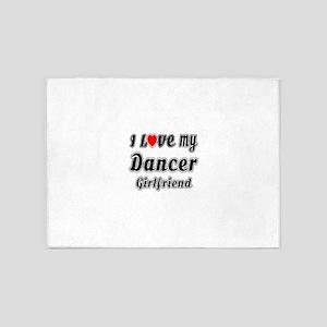 I Love My Dancer Girlfriend 5'x7'Area Rug