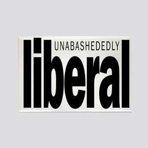 Unabashedly liberal. Rectangle Magnet